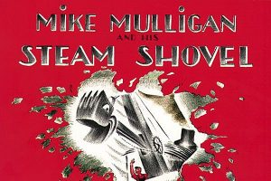 'Mike Mulligan and His Steam Shovel'
