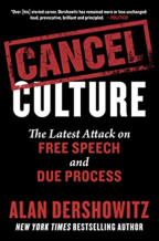 Cancel Culture: The Latest Attack on Free Speech and Due Process