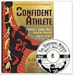 """""""The Confident Athlete (workbook and CD)"""" By Patrick Cohn, PhD"""