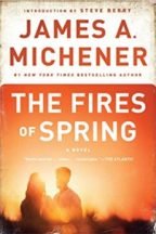 """""""The Fires of Spring"""" By James A. Michener"""