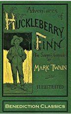 """""""Adventures of Huckleberry Finn"""" By Mark Twain"""