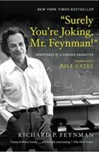 """""""Surely You're Joking, Mr. Feynman! Adventures of a Curious Character"""" By Richard P. Feynman"""