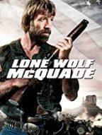 """Lone Wolf McQuade"" Movie"