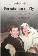 """""""Permission to Fly: A Memoir of Love, Crushing Loss, and Triumph"""""""