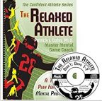"""""""The Relaxed Athlete (workbook and CD)"""" By Patrick Cohn, PhD"""