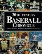 """20th Century Baseball Chronicle"""