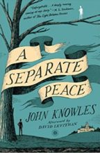 """""""A Separate Peace"""" By John Knowles"""