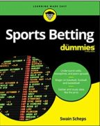 """""""Sports Betting For Dummies"""" By Swain Scheps"""