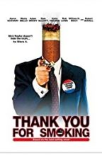 """""""Thank You For Smoking (movie)"""""""