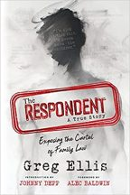 """""""The Respondent: Exposing the Cartel of Family Law"""""""