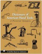 Dictionary of American Hand Tools: A Pictorial Synopsis