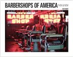 Barbershops of America: Then and Now